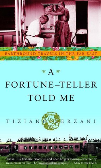 Image Of Book Cover A Fortune Teller Told Me From Autor Tiziano Terzani Category Travel