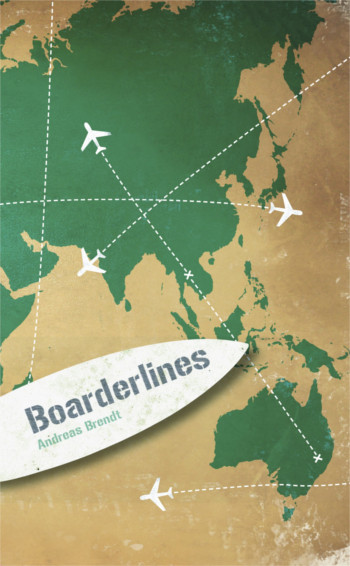 Foto vom Buch Cover Boarderlines vom Autor Andreas Brendt Kategorie Backpacking