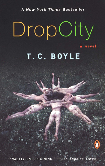 Image Of Book Cover Drop City From Autor T.C. Boyle Category Travel