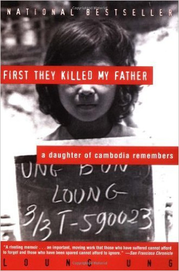 Image Of Book Cover First They Killed My Father From Autor Loung Ung Category Biography