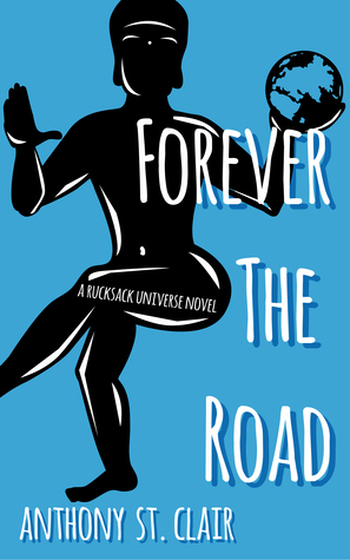 Image Of Book Cover Forever The Road From Autor Anthony St. Clair Category Travel