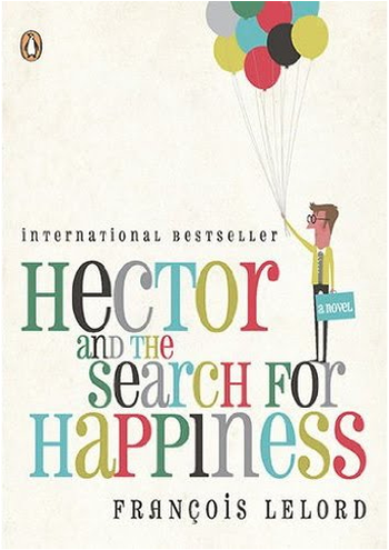 Image Of Book Cover Hector And The Search For Happiness From Autor Francois Lelord Category Travel