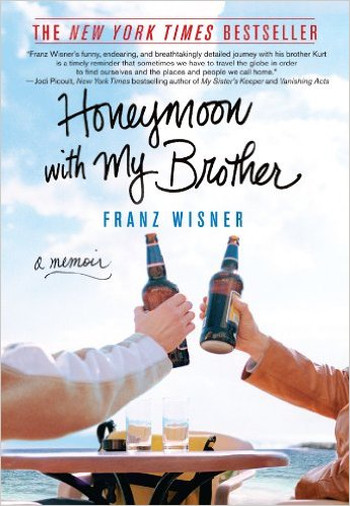 Image Of Book Cover Honeymoon With My Brother From Autor Franz Wisner Category Travel