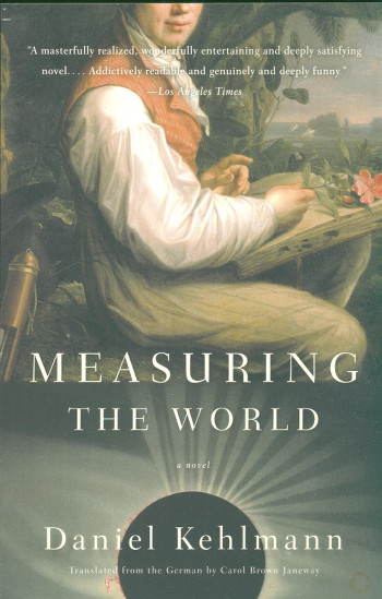 Image Of Book Cover Measuring The World From Autor Daniel Kehlmann Category Travel