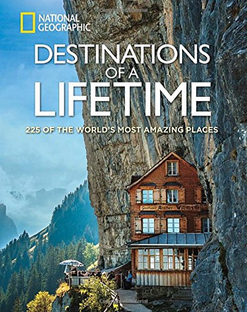 Image Of Book Cover Destinations Of A Lifetime From Autor National Geographic Category Backpacking