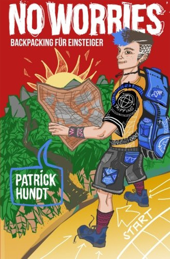 Foto vom Buch Cover No Worries Backpacking für Einsteiger vom Autor Patrick Hundt Kategorie Backpacking