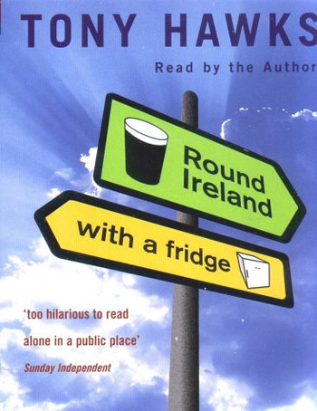 Image Of Book Cover Round Ireland With A Fridge From Autor Tony Hawks Category Travel