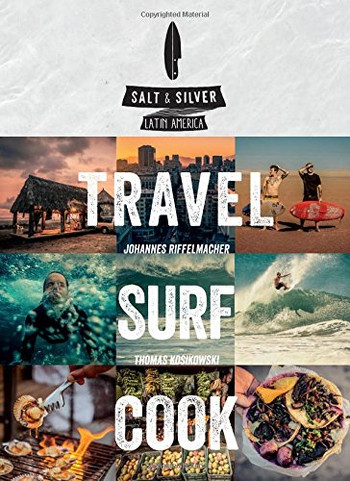 Image Of Book Cover Travel Surf Cook From Autor Salt And Silver Category Illustrated Book