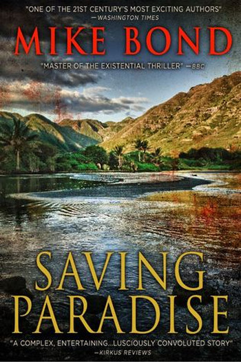 Image Of Book Cover Saving Paradise From Autor Mike Bond Category Thriller