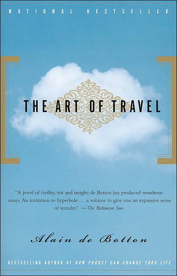 Image Of Book Cover The Art Of Travel From Autor Alain De Botton Category Travel