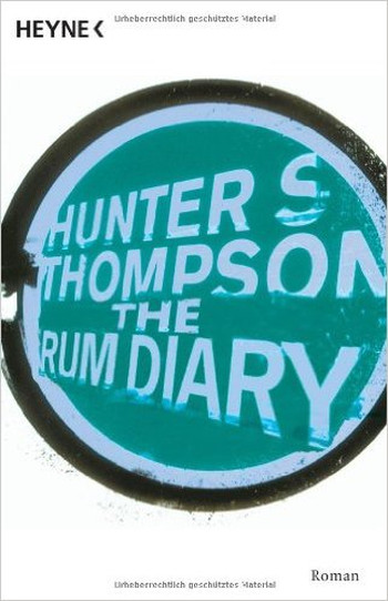 Foto vom Buch Cover The Rum Diary vom Autor Hunter S. Thompson Kategorie Reisen