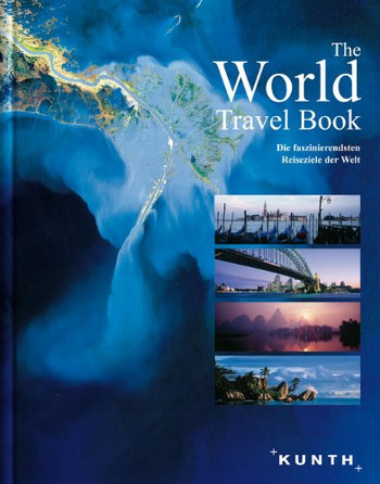 Image Of Book Cover The World Travel Book From Autor Kunth Category Backpacking