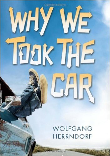 Image Of Book Cover Why We Took The Car From Autor Wolfgang Herrndorf Category Travel