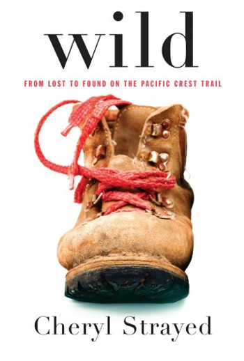 Image Of Book Cover Wild From Autor Cheryl Strayed Category Backpacking