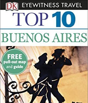 DK Eyewitness Travel Guide - Top 10 Buenos Aires