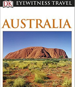DK Eyewitness Travel Guide - Australia