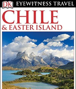 DK Eyewitness Travel Guide - Chile & Easter Island