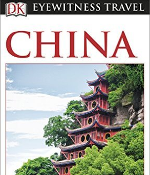 DK Eyewitness Travel Guide - China