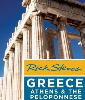 Rick Steves - Greece – Athens & the Peloponnese