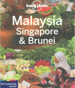 Lonely Planet - Malaysia, Singapore & Brunei