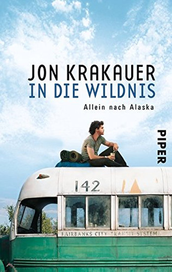 Foto vom Buch Cover In die Wildnis vom Autor Jon Krakauer Kategorie Backpacking