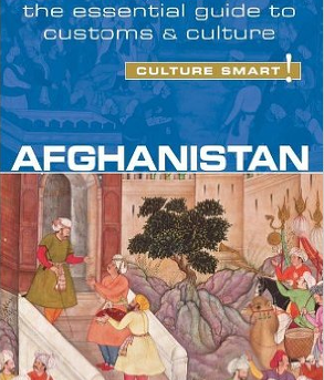 Culture Smart - The Essential Guide to Customs & Culture Afghanistan