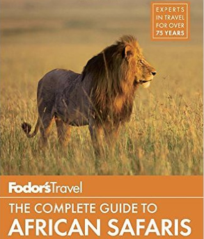 Fodor's  - The Complete Guide to African Safaris