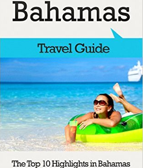 Globetrotter Guide Books - The Top 10 Highlights in Bahamas