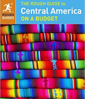 The Rough Guide - Central America on a Budget