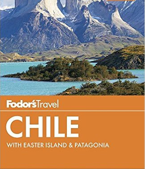 Fodor's - Chile with Easter Island & Patagonia