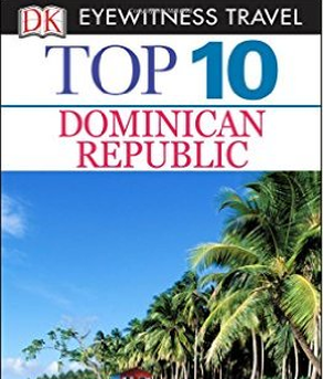 Eyewitness Travel Guide - Top 10 Dominican Republic