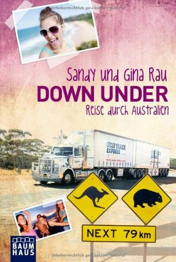 Foto vom Buch Cover Down Under vom Autor Sandy und Gina Rau Kategorie Backpacking