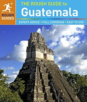 The Rough Guide - Guatemala