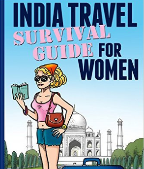 Shalu Sharma - India Travel Survival Guide for Women