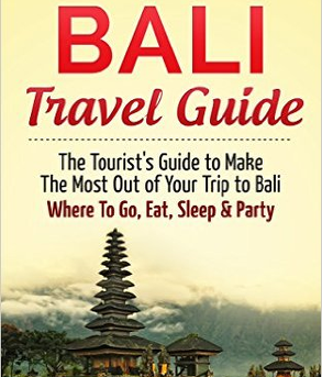 Jill Striver - Indonesia – Where to go, Eat Sleep & Party