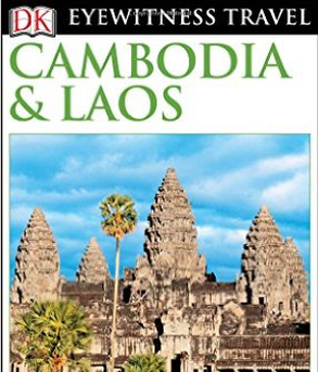 DK Eyewitness Travel Guide - Cambodia & Laos