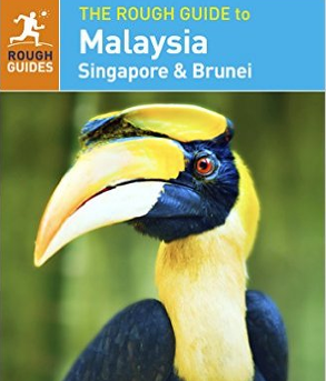 The Rough Guide - Malaysia, Singapore & Brunei
