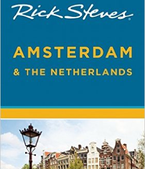 Rick Steves - Amsterdam & the Netherlands
