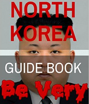 Alun Hill - North Korea Guide Book – Be Very Scared