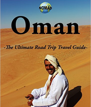 NOMAD - Oman – The Ultimate Road Trip Travel Guide