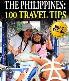 Rissa Gatdula-Lumontad, Dr. Jessie Voigts  - The Philippines – 100 Travel Tips
