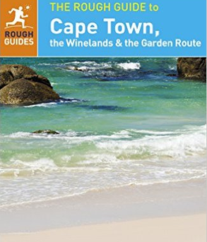 The Rough Guide - Cape Town, the Winelands and the Garden Route