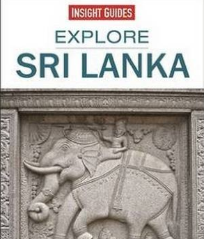 Insight Guides  - Sri Lanka – The best routes around the country
