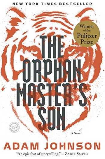 Image Of Book Cover The Orphan Masters Son From Autor Adam Johnson Category Drama